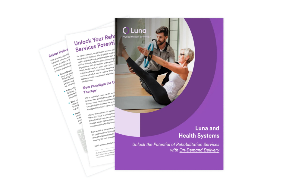 Why Health Systems are Turning to On-Demand Physical Therapy for their Medicare Population