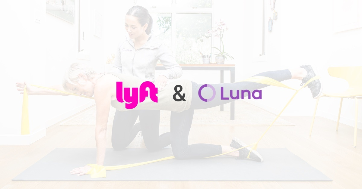 Luna and Lyft Partner to Transform Physical Therapy